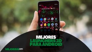 mejores launchers 3d android